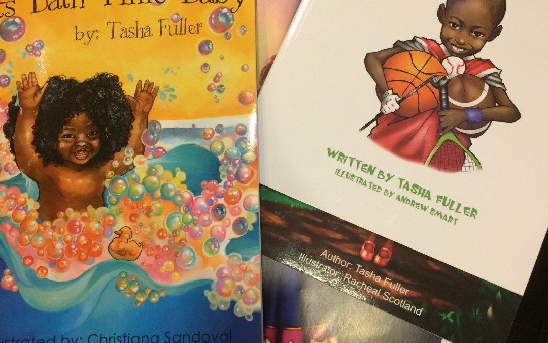 Children's Books and So Much More!  Author, Tasha Fuller